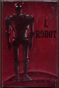 I, Robot is a collection of nine science fiction short stories by Isaac Asimov